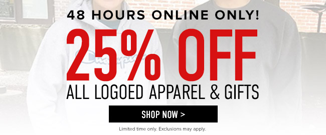 Spirit Sale. 48 hours only! 25% off all logoed Apparel & Gifts. Limited time only. Exclusions may apply. Click to shop now.